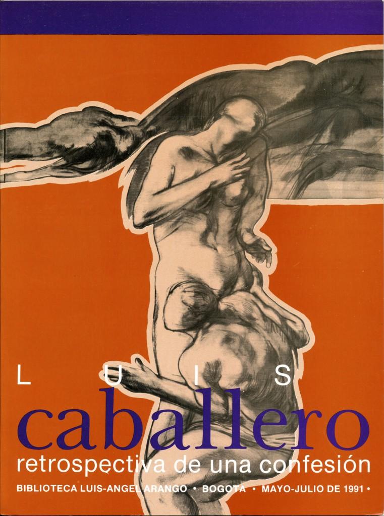 """Luis Caballero """"Retrospectiva de una confesión"""" Erscheinungsjahr 1991"""