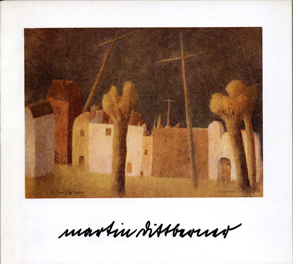 Martin Dittberner Gemälde und Aquarelle 1960-1979 Erscheinungsjahr 1979