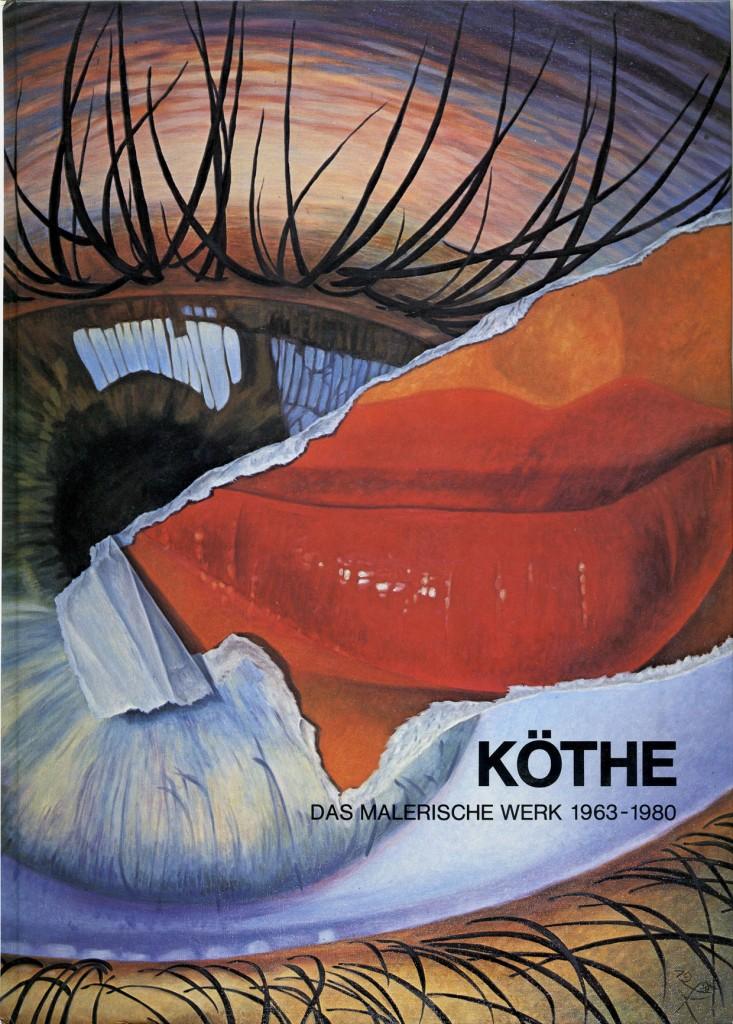 Fritz Köthe Das malerische Werk 1963-1980 Erscheinungsjahr 1980