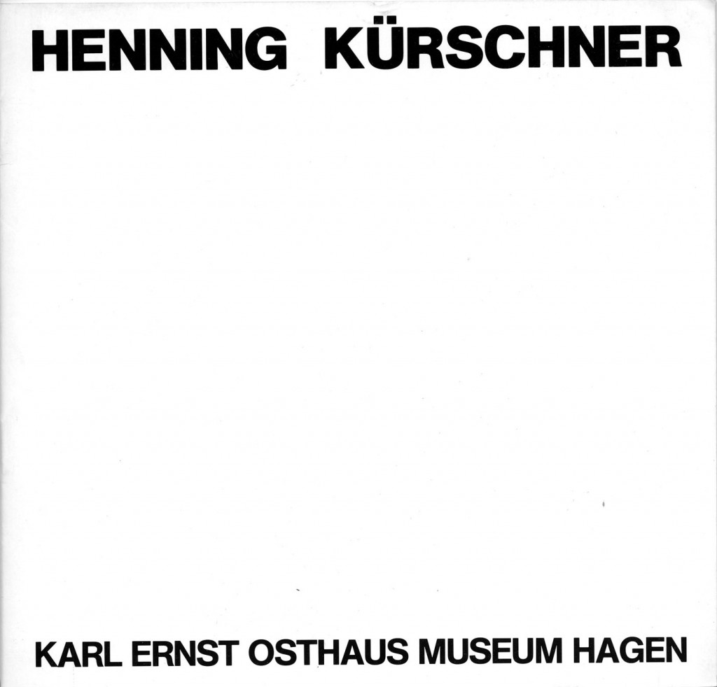 Henning Kürschner Gemälde, Zeichnungen 1977-1982 Erscheinungsjahr 1982