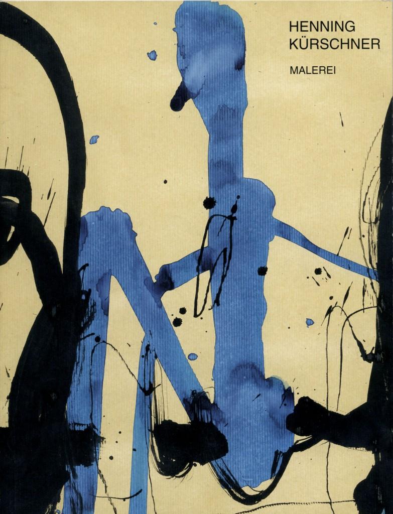Henning Kürschner, Malerei , Erscheinungsjahr 1996