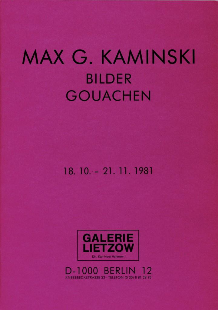 Max G. Kaminski Bilder – Gouachen Erscheinungsjahr 1981