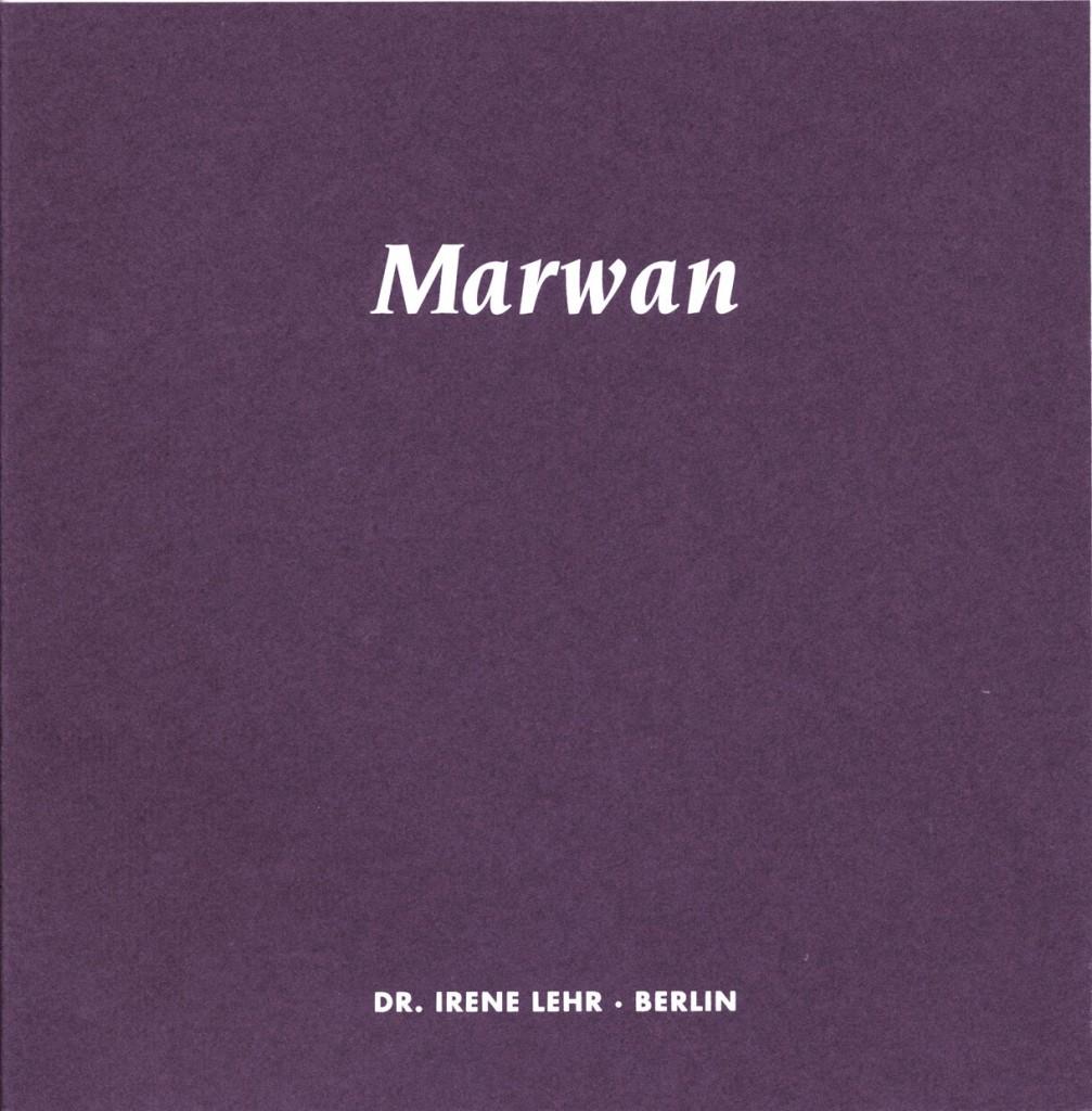 Marwan - Ölbilder und Arbeiten auf Papier, aus zwei Sammlungen und zwei Jahrzehnten Erscheinungsjahr 2002