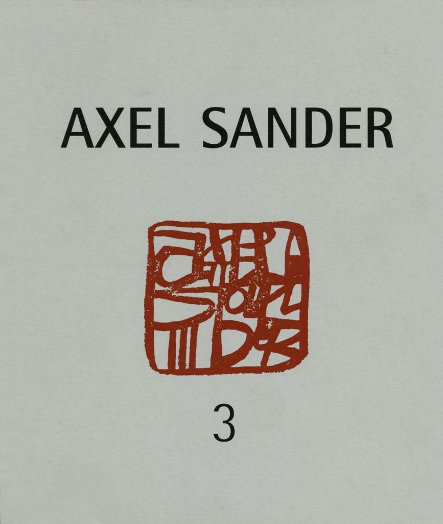 """Axel Sander """"Rück-Sichten - An-Sichten"""", Bilder 1981-1993 und 1994-1996, Erscheinungsjahr 1996"""